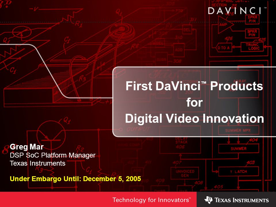First DaVinci™ Products for Digital Video Innovation
