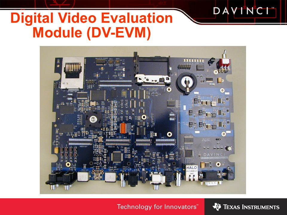 Digital Video Evaluation Module (DV-EVM)