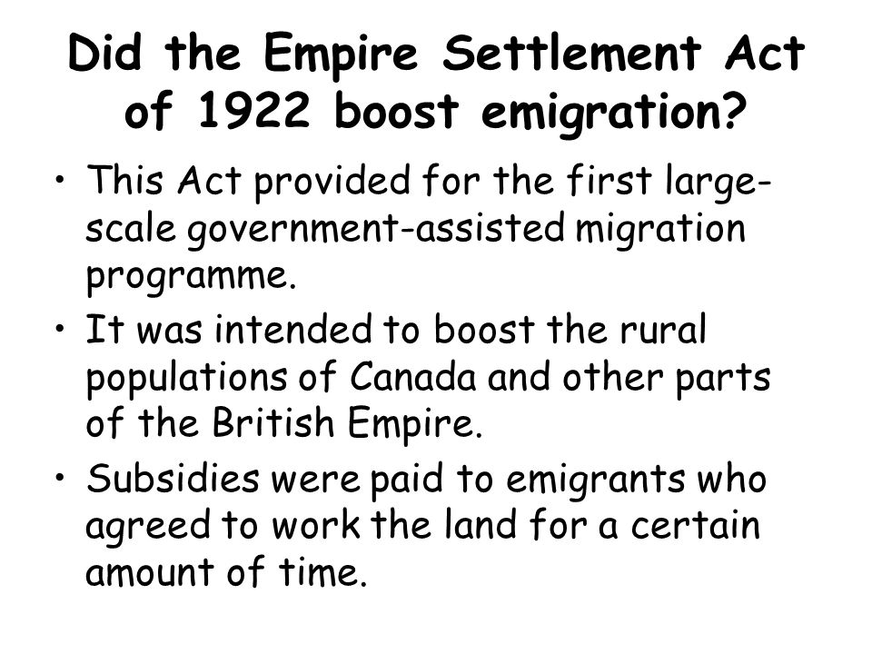Did the Empire Settlement Act of 1922 boost emigration
