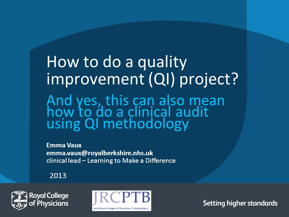 How to do a quality improvement (QI) project