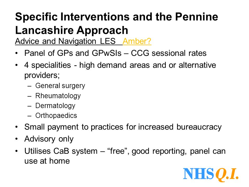 Specific Interventions and the Pennine Lancashire Approach
