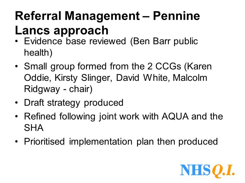 Referral Management – Pennine Lancs approach