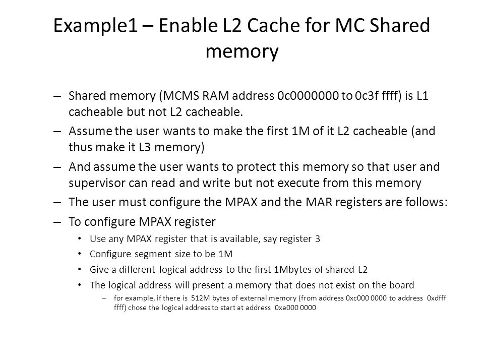 Example1 – Enable L2 Cache for MC Shared memory