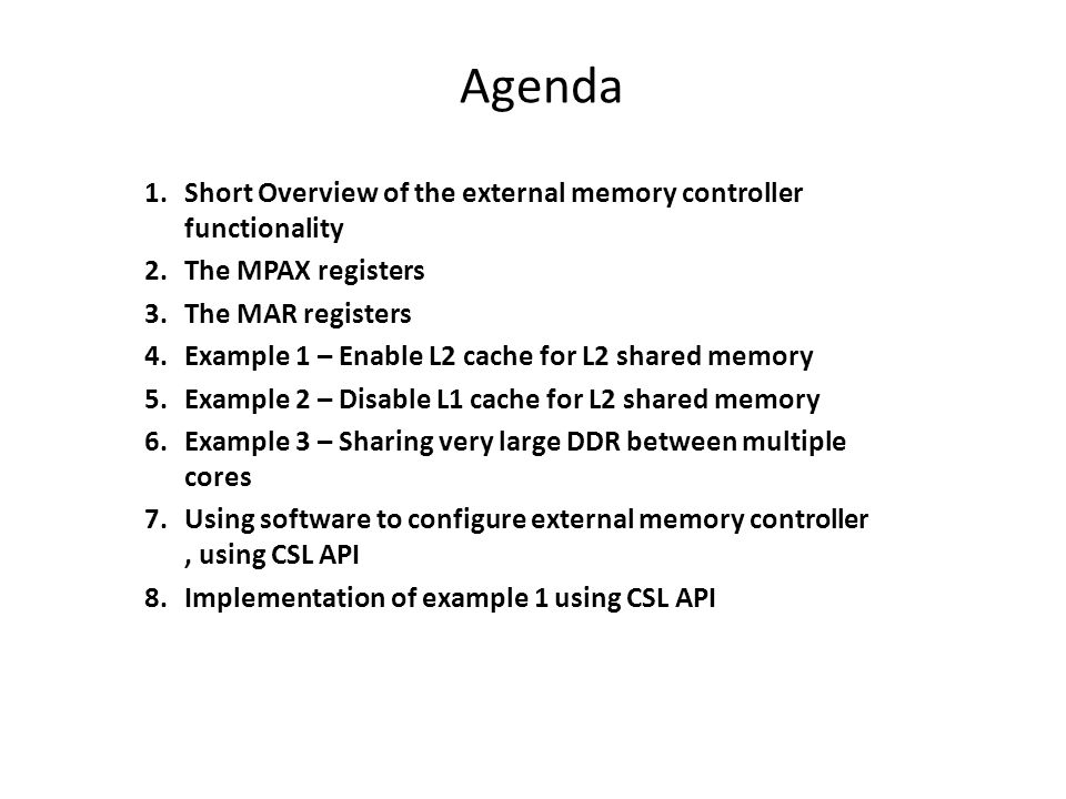 Agenda Short Overview of the external memory controller functionality