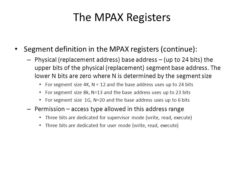 The MPAX Registers Segment definition in the MPAX registers (continue):
