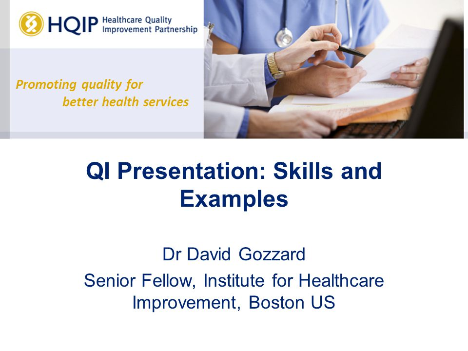 QI Presentation: Skills and Examples