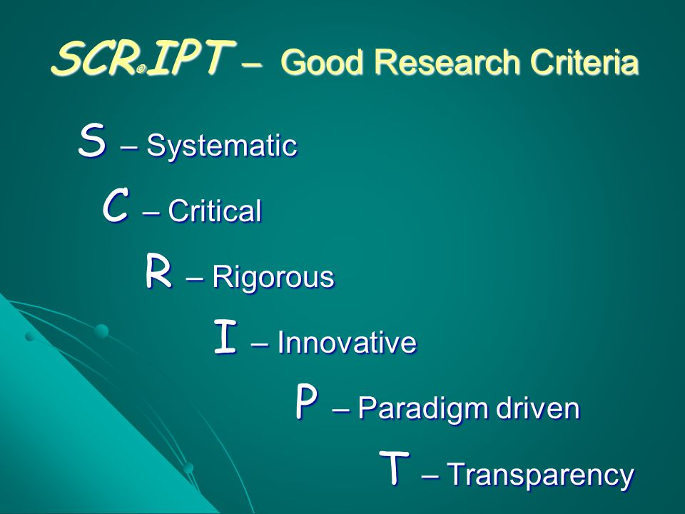 SCR©IPT – Good Research Criteria