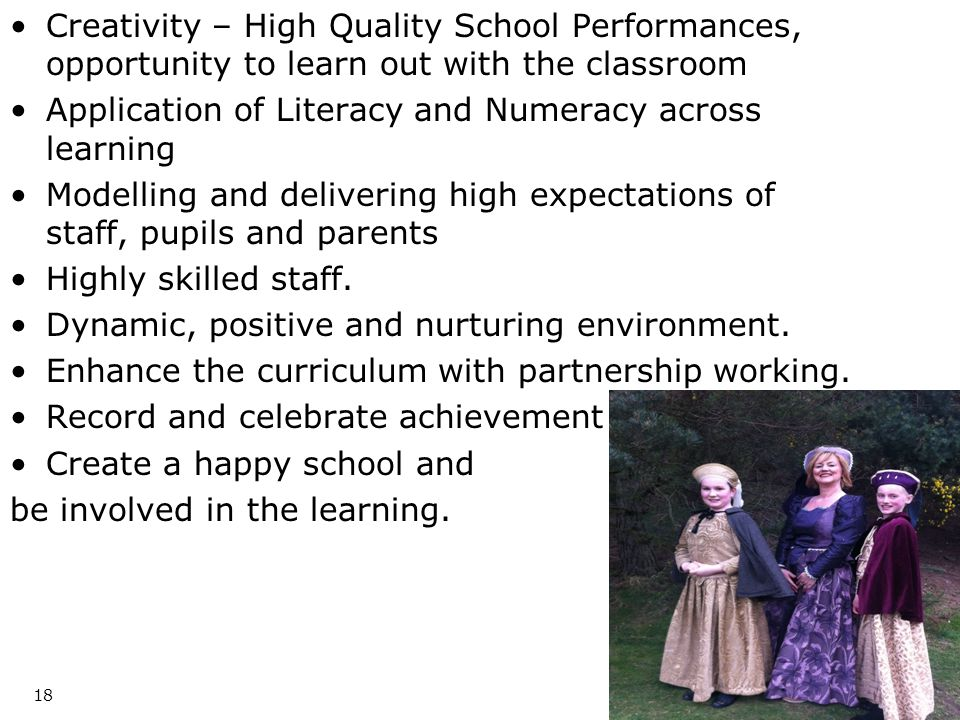 Creativity – High Quality School Performances, opportunity to learn out with the classroom