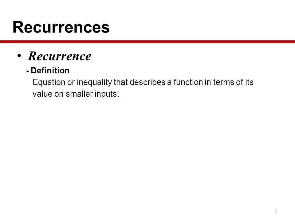 Recurrences Recurrence - Definition