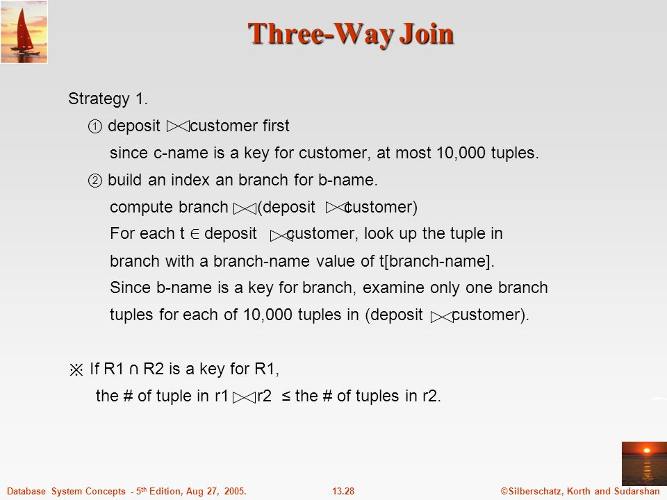 Three-Way Join Strategy 1. ① deposit customer first