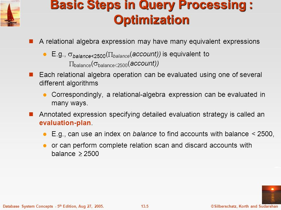 Basic Steps in Query Processing : Optimization