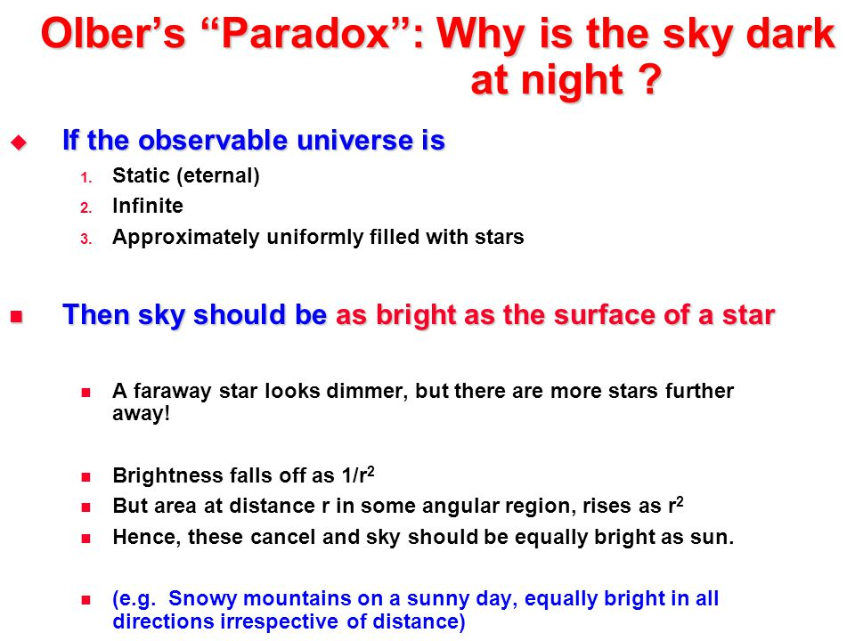 Olber's Paradox : Why is the sky dark at night