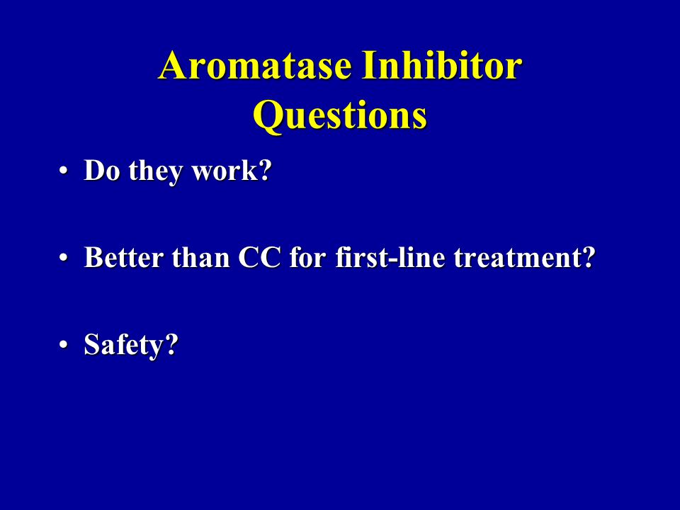 Aromatase Inhibitor Questions