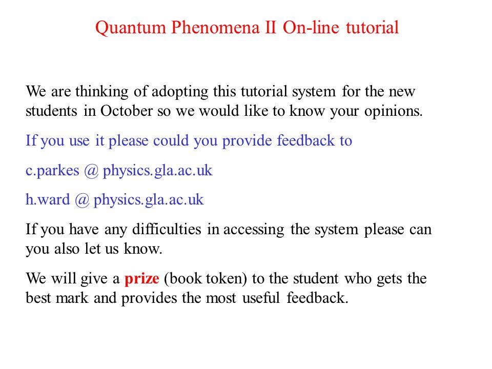 Quantum Phenomena II On-line tutorial