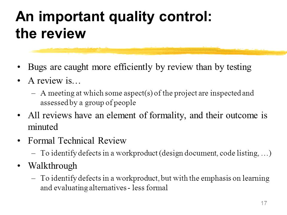 An important quality control: the review