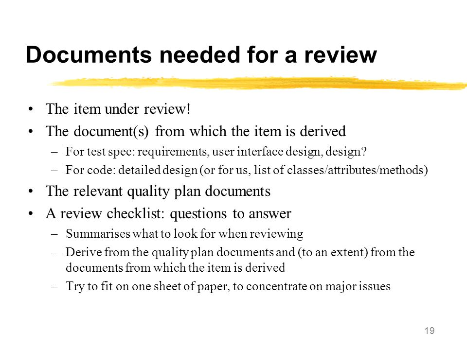Documents needed for a review