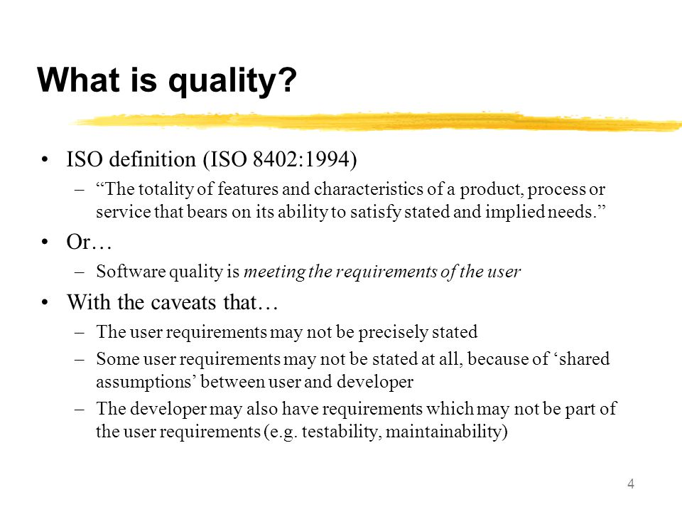 What is quality ISO definition (ISO 8402:1994) Or…