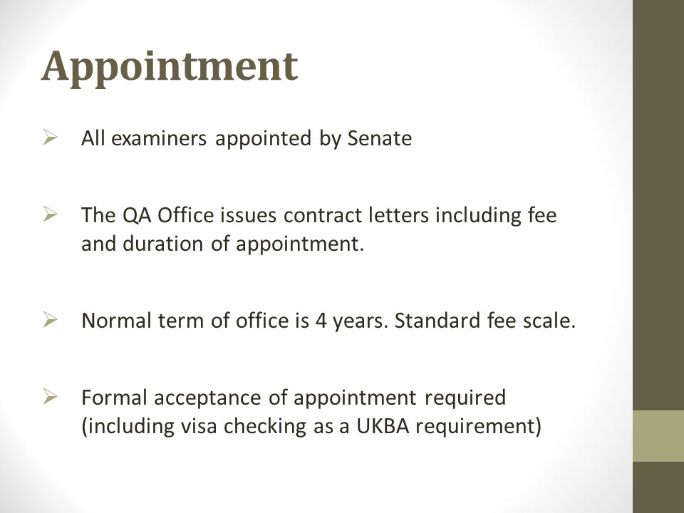 Appointment All examiners appointed by Senate