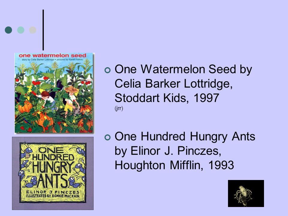 One Watermelon Seed by Celia Barker Lottridge, Stoddart Kids, 1997 (jrr)