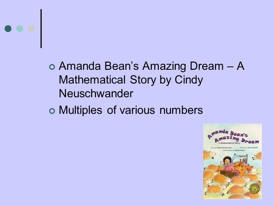 Amanda Bean's Amazing Dream – A Mathematical Story by Cindy Neuschwander