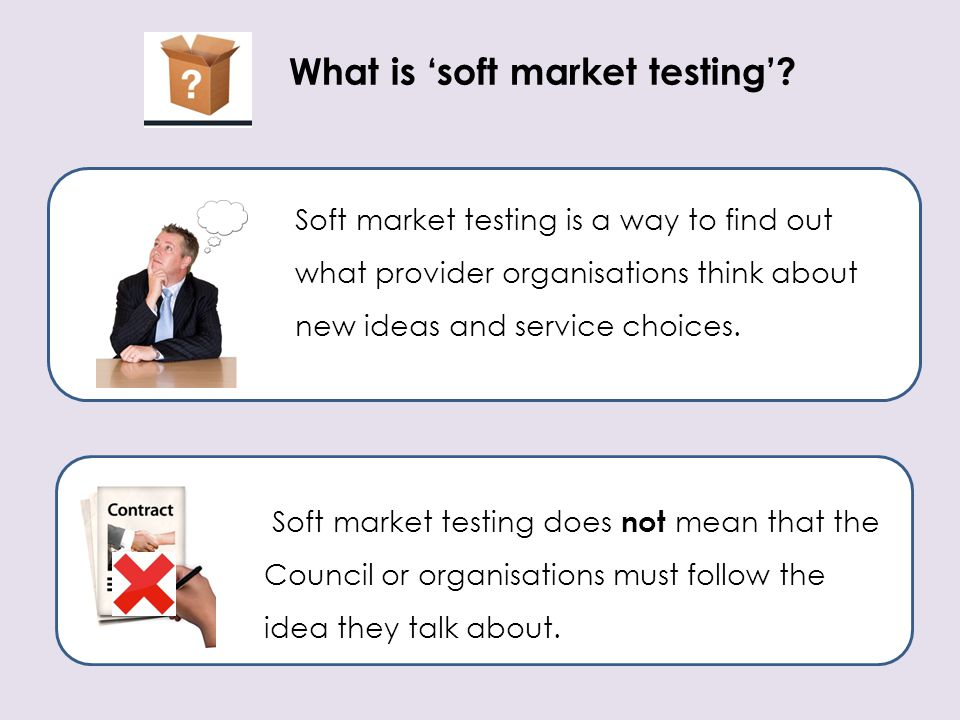 What is 'soft market testing'