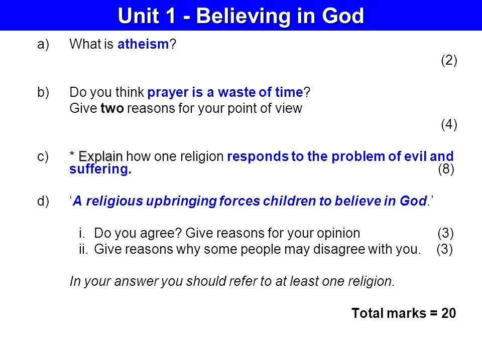 Unit 1 - Believing in God What is atheism (2)