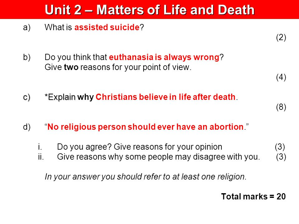 Unit 2 – Matters of Life and Death