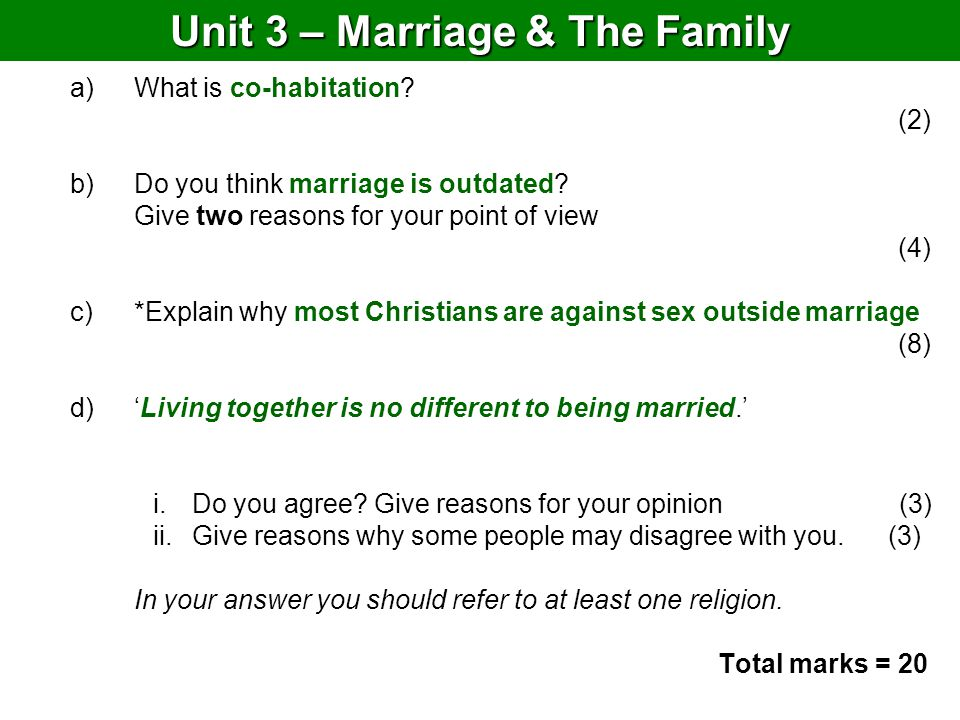 Unit 3 – Marriage & The Family