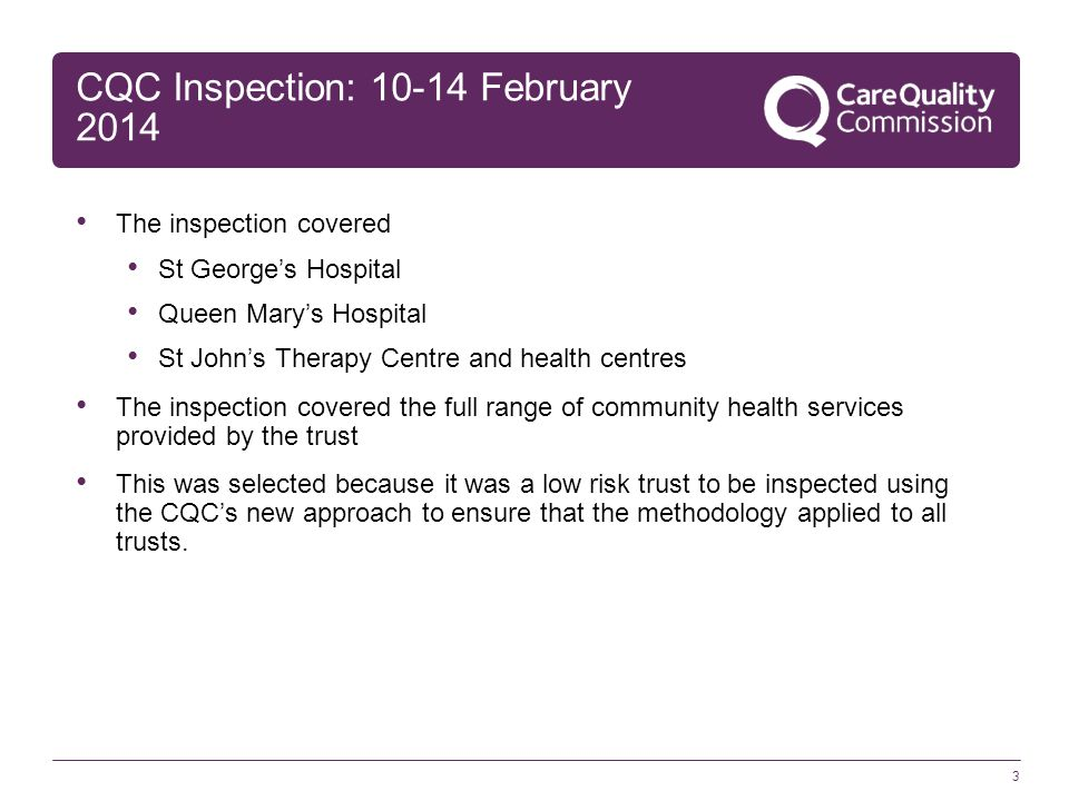 CQC Inspection: 10-14 February 2014