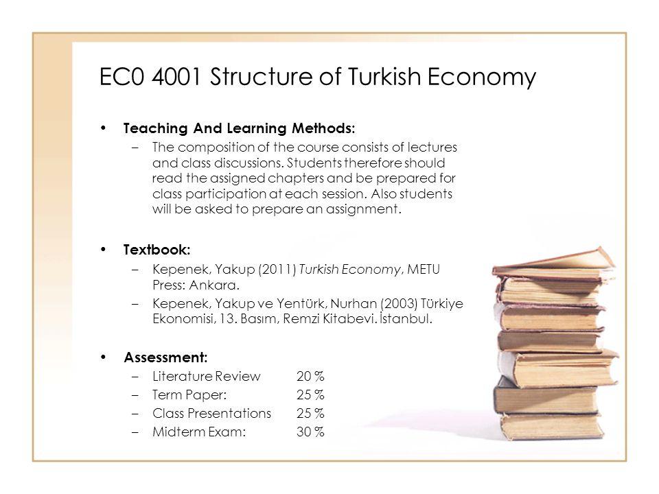 EC0 4001 Structure of Turkish Economy