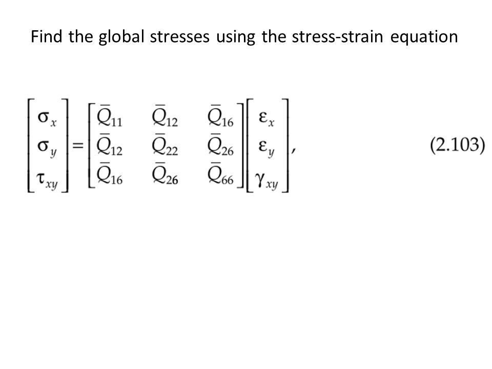 Find the global stresses using the stress-strain equation