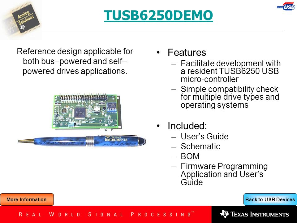 TUSB6250DEMO Features Included:
