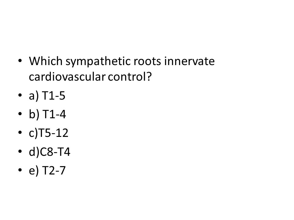 Which sympathetic roots innervate cardiovascular control