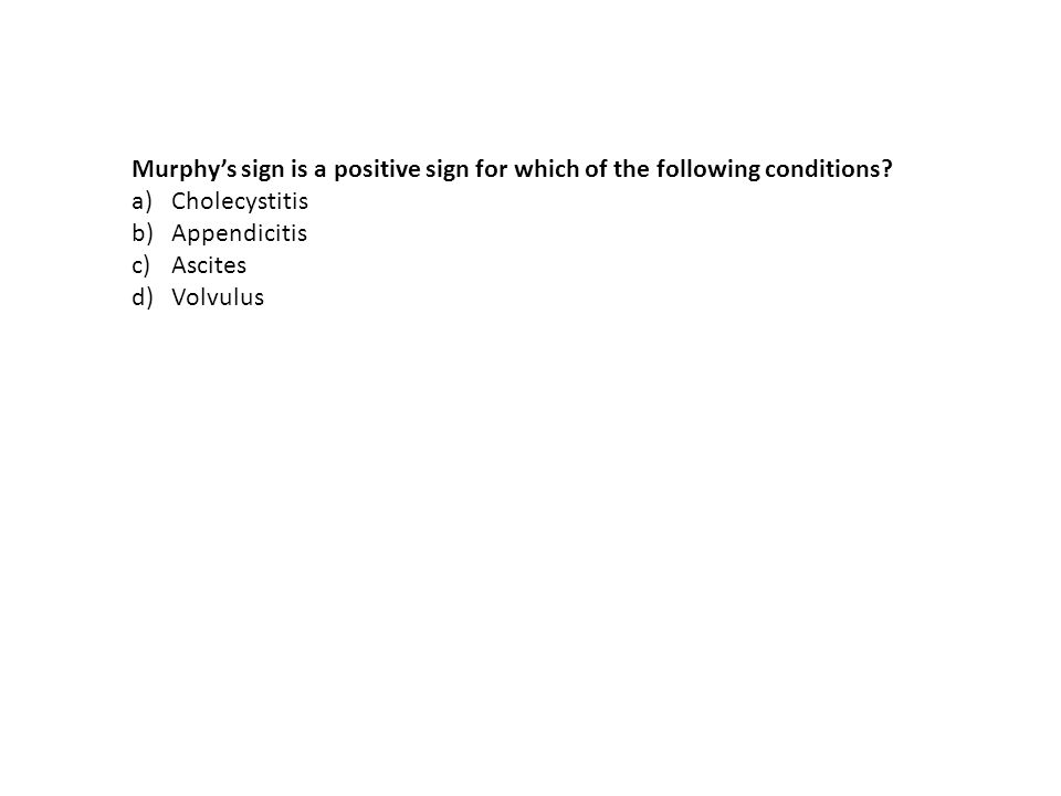Murphy's sign is a positive sign for which of the following conditions