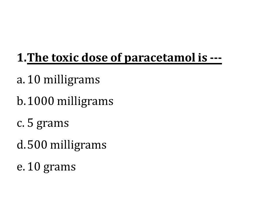 The toxic dose of paracetamol is ---