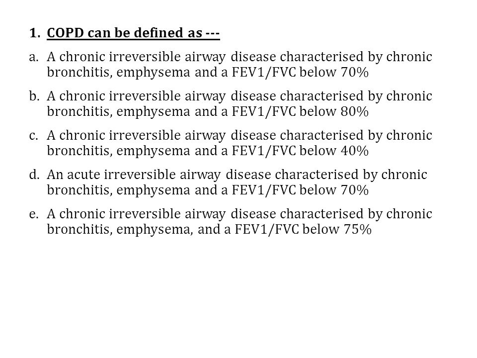 COPD can be defined as ---