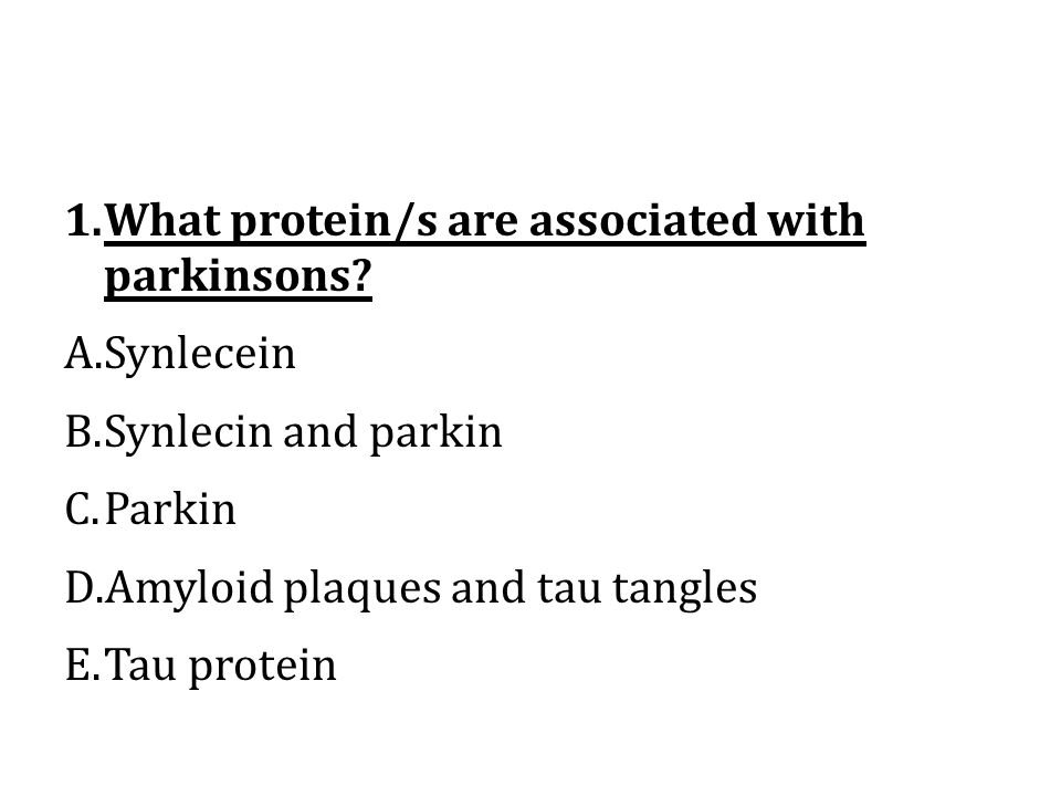 What protein/s are associated with parkinsons