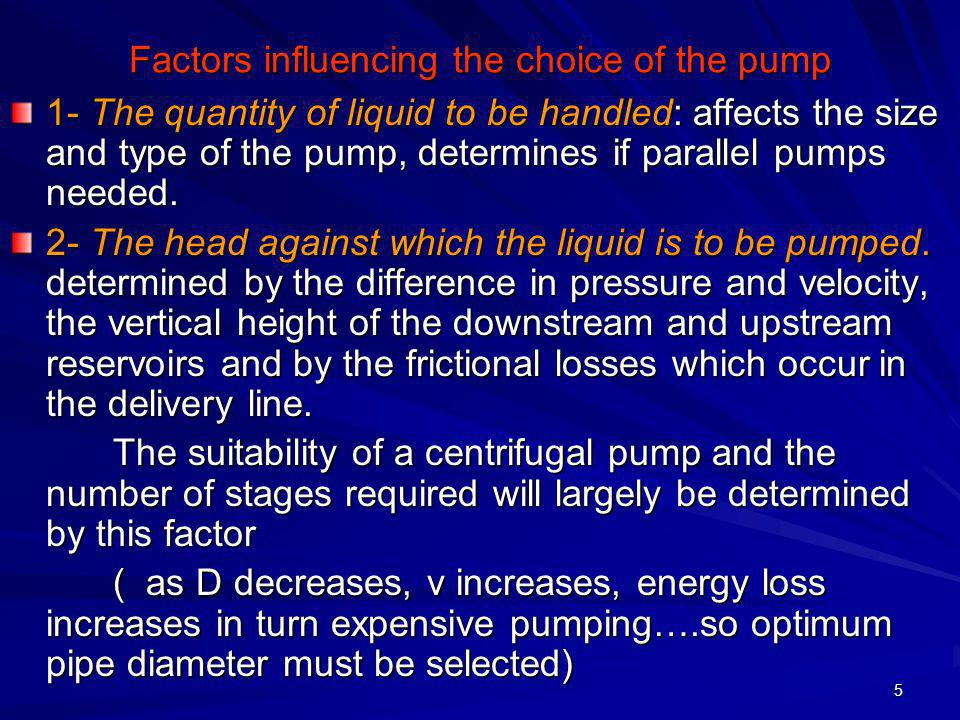 Factors influencing the choice of the pump