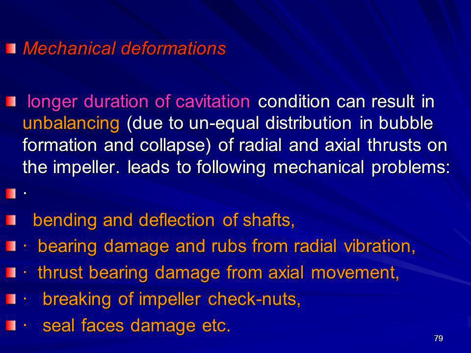 Mechanical deformations