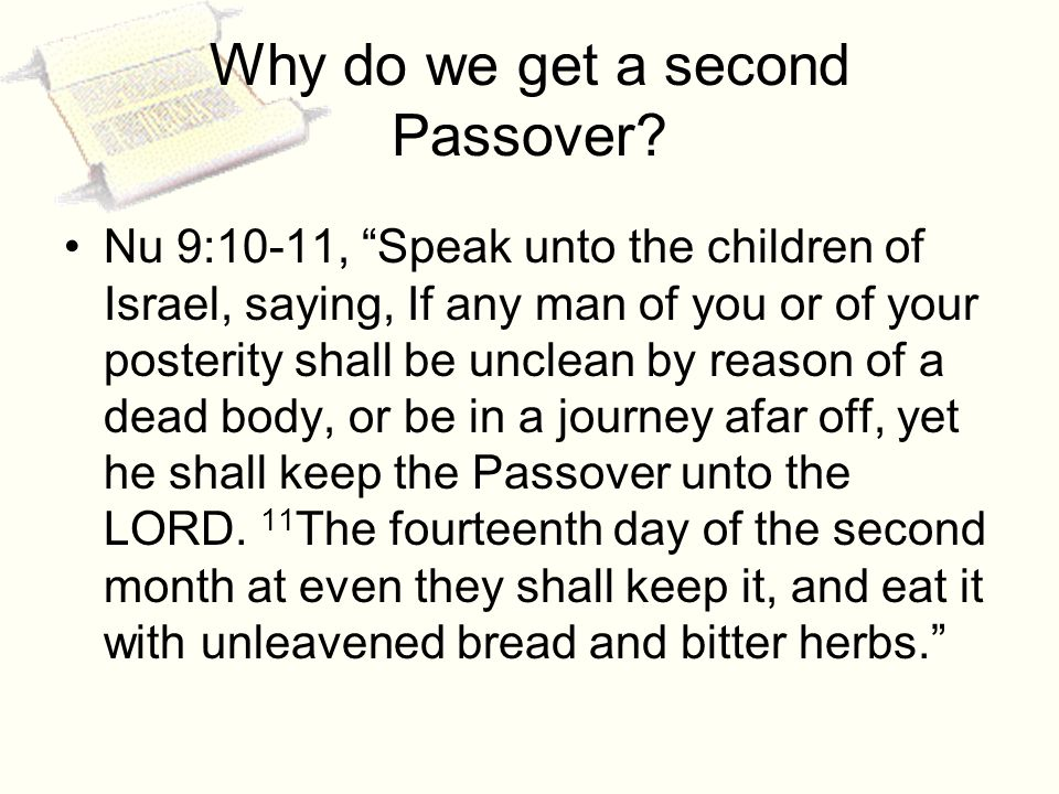 Why do we get a second Passover