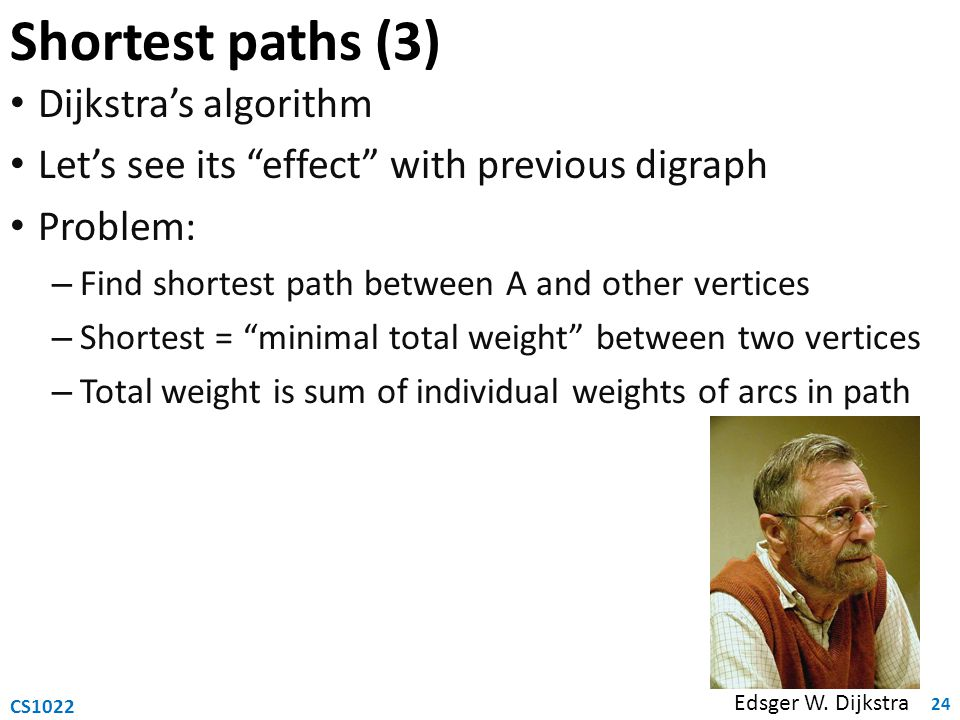 Shortest paths (3) Dijkstra's algorithm