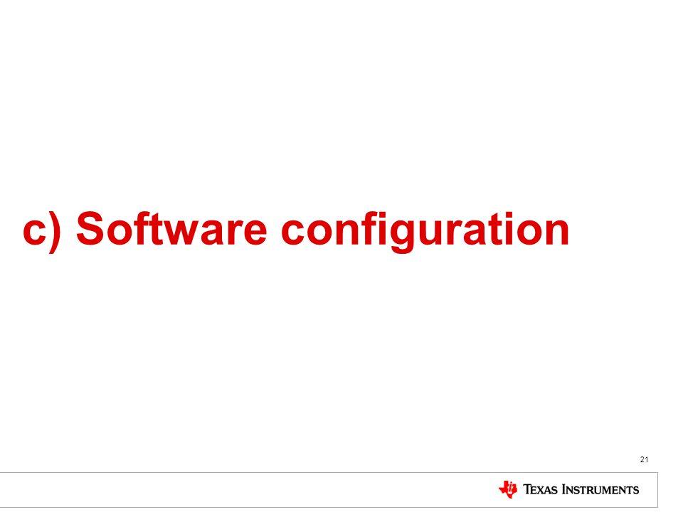 c) Software configuration
