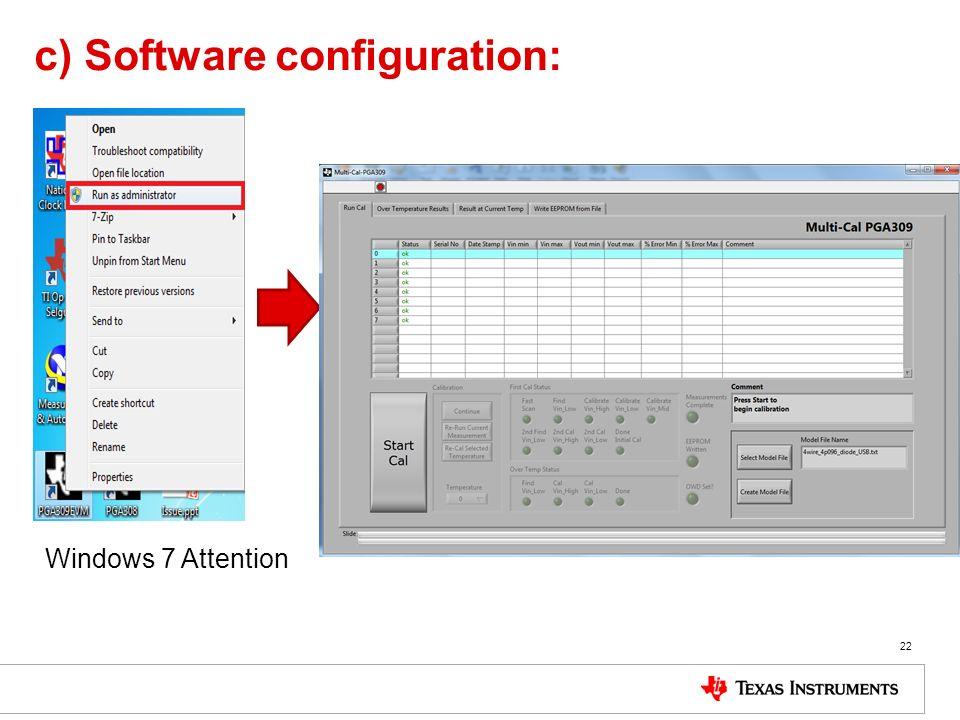 c) Software configuration: