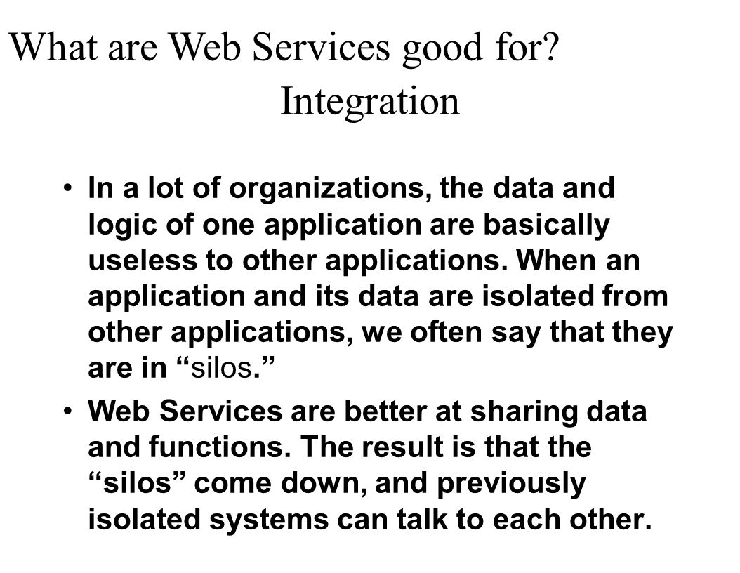 What are Web Services good for Integration