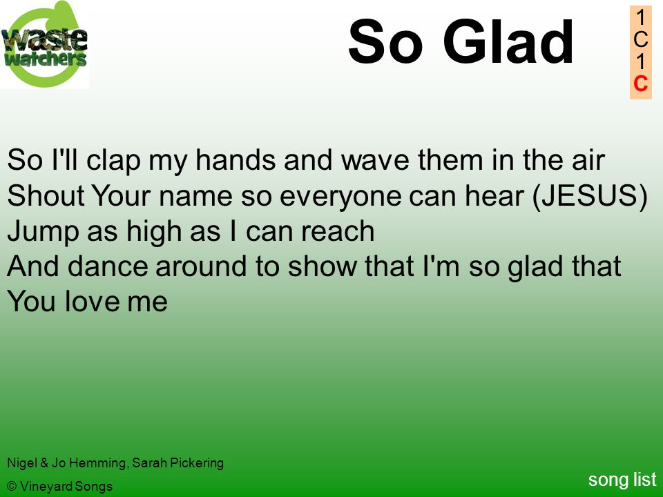 So Glad So I ll clap my hands and wave them in the air