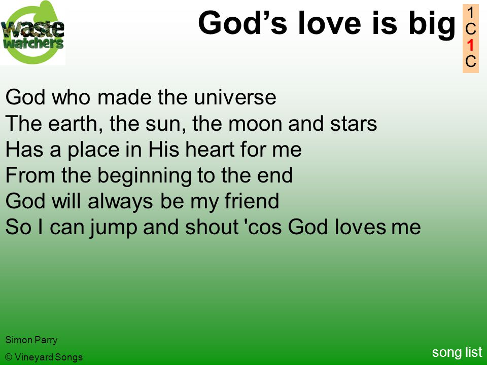 God's love is big God who made the universe
