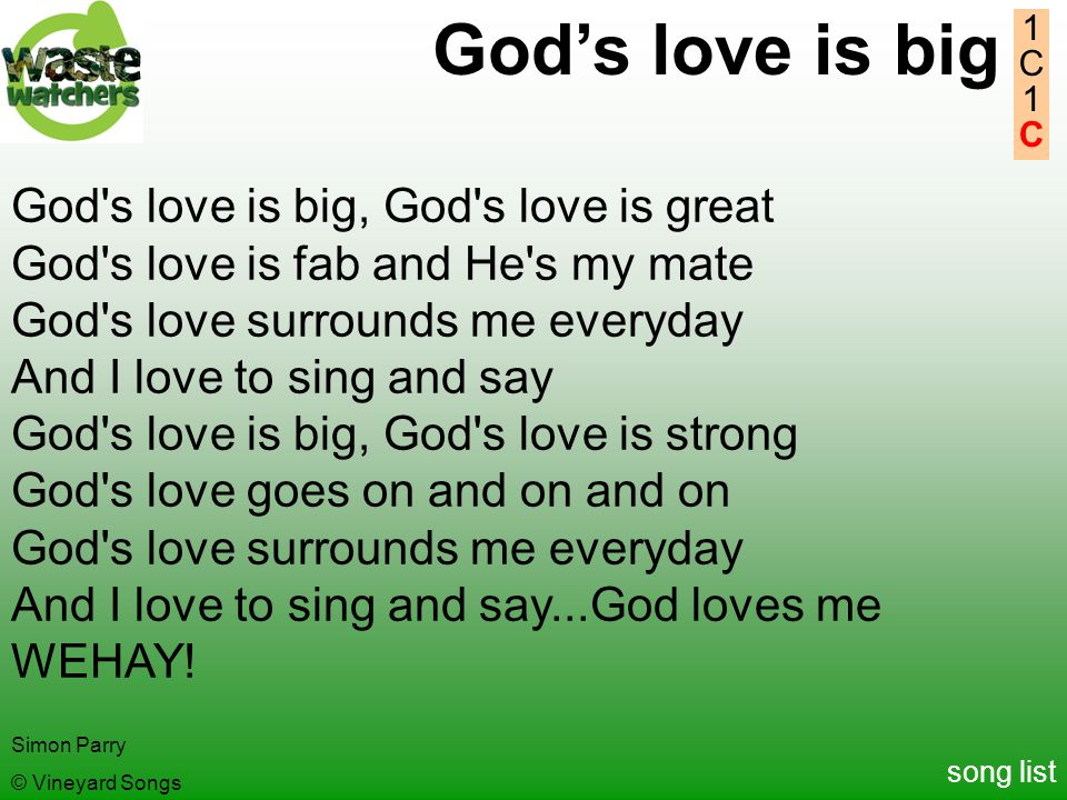 God's love is big God s love is big, God s love is great