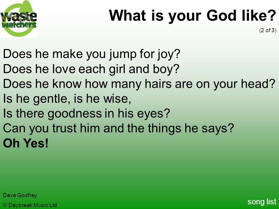 What is your God like Does he make you jump for joy