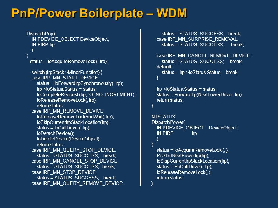 PnP/Power Boilerplate – WDM