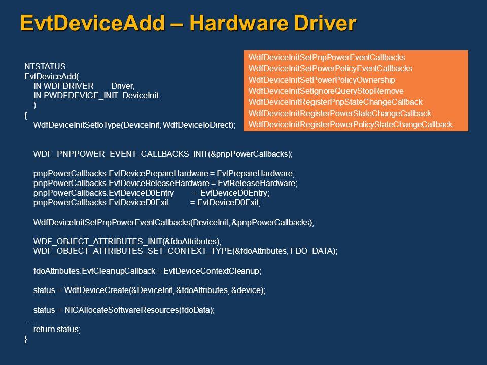 EvtDeviceAdd – Hardware Driver